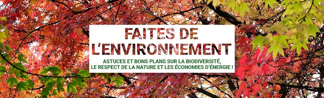 Faites de l'environnement :  découvrez le programme complet