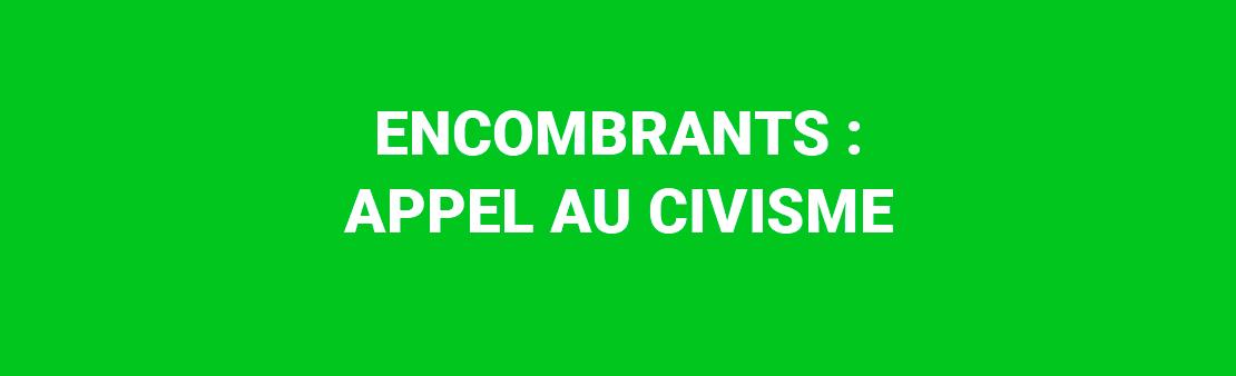 Encombrants : appel au civisme