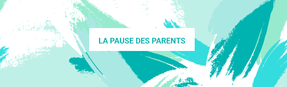 La pause des parents