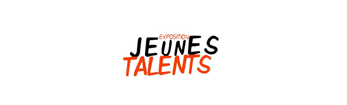 Exposition Jeunes Talents : inscription