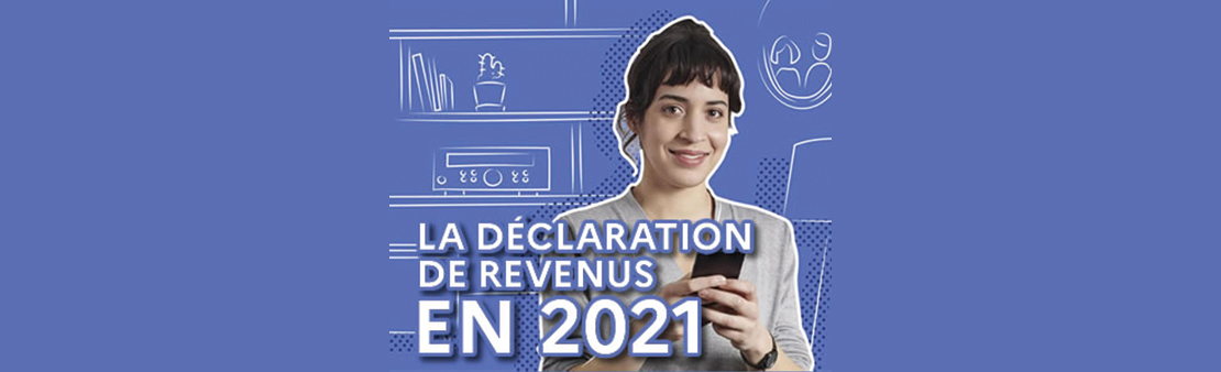Déclaration de revenus en 2021